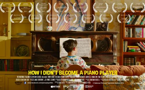 HOW I DIDN'T BECOME A PIANO PLAYER